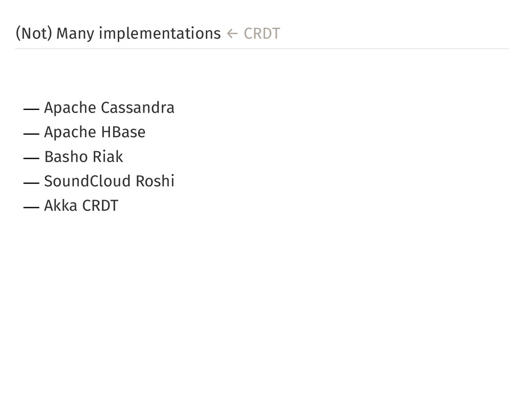 (Not) Many implementations ← CRDT ― Apache Cass...