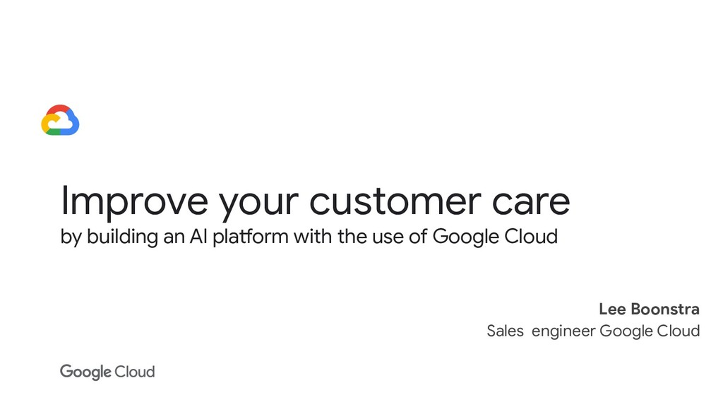 Improve your customer care by building an AI pl...
