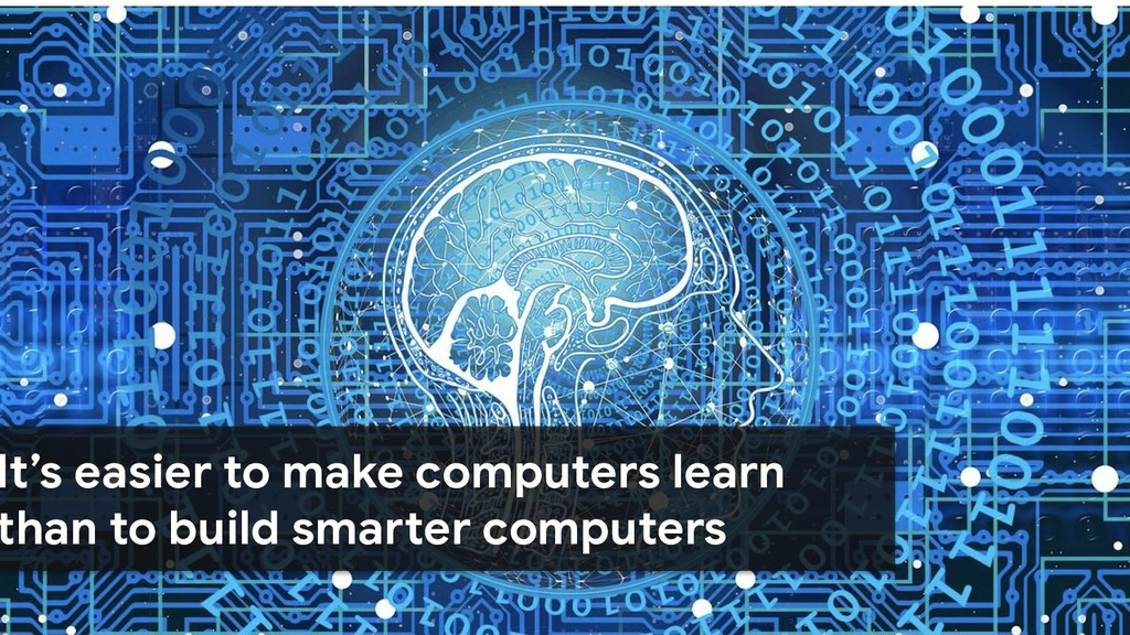 It's easier to make computers learn than to bui...