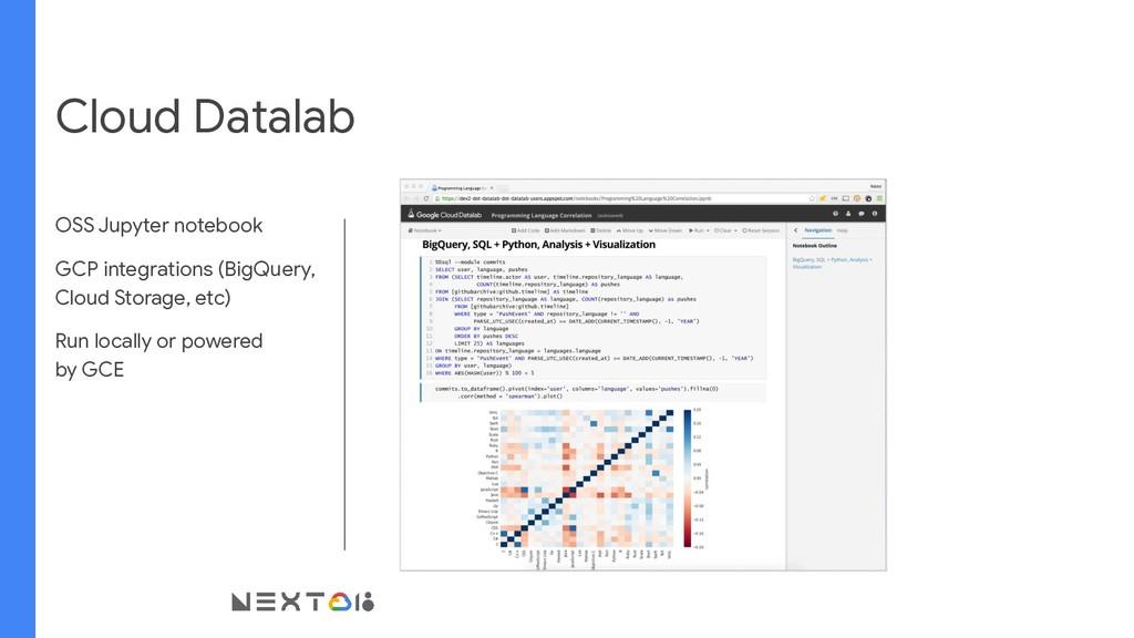 Cloud Datalab OSS Jupyter notebook GCP integrat...