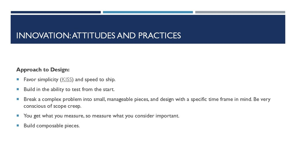 INNOVATION: ATTITUDES AND PRACTICES Approach to...