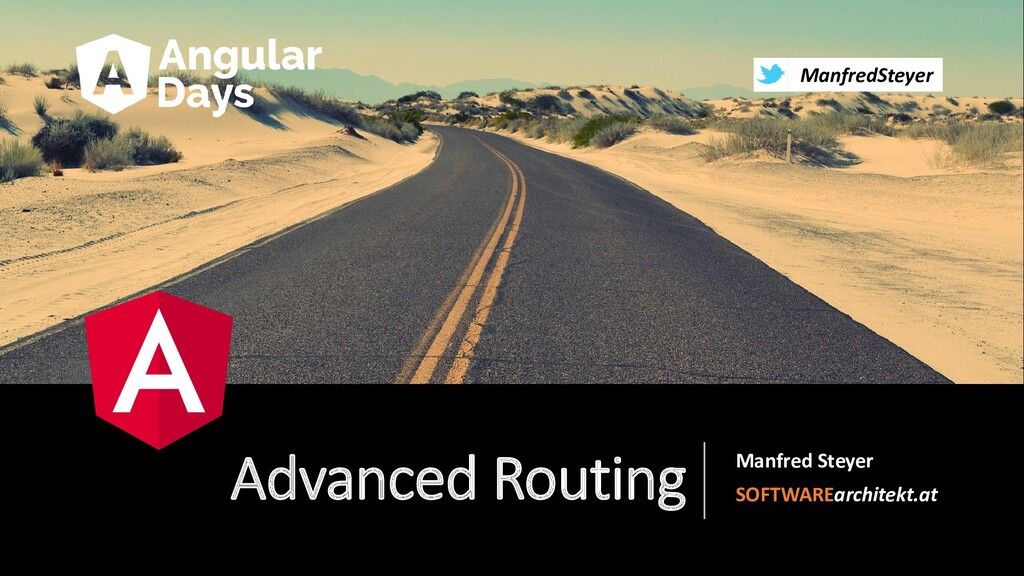 Advanced Routing Manfred Steyer SOFTWAREarchite...