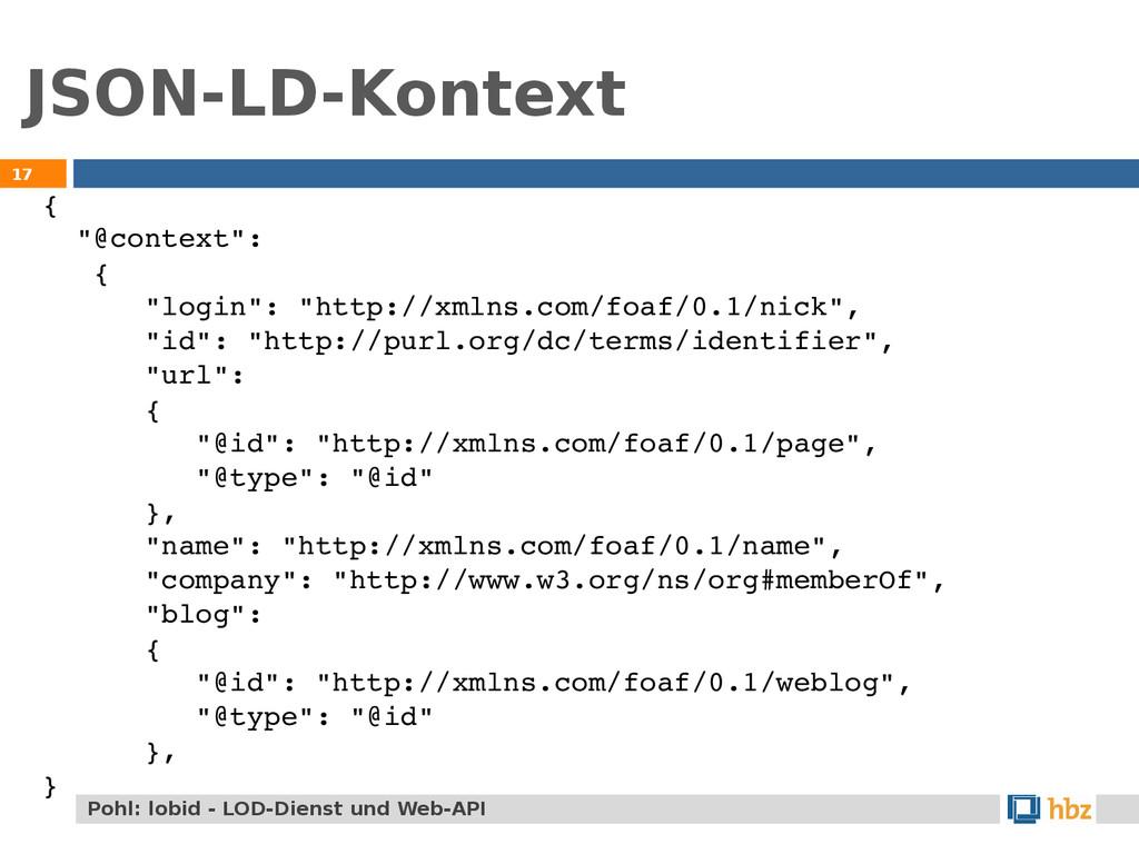 """JSON-LD-Kontext 17 { """"@context"""": { """"login"""": """"ht..."""