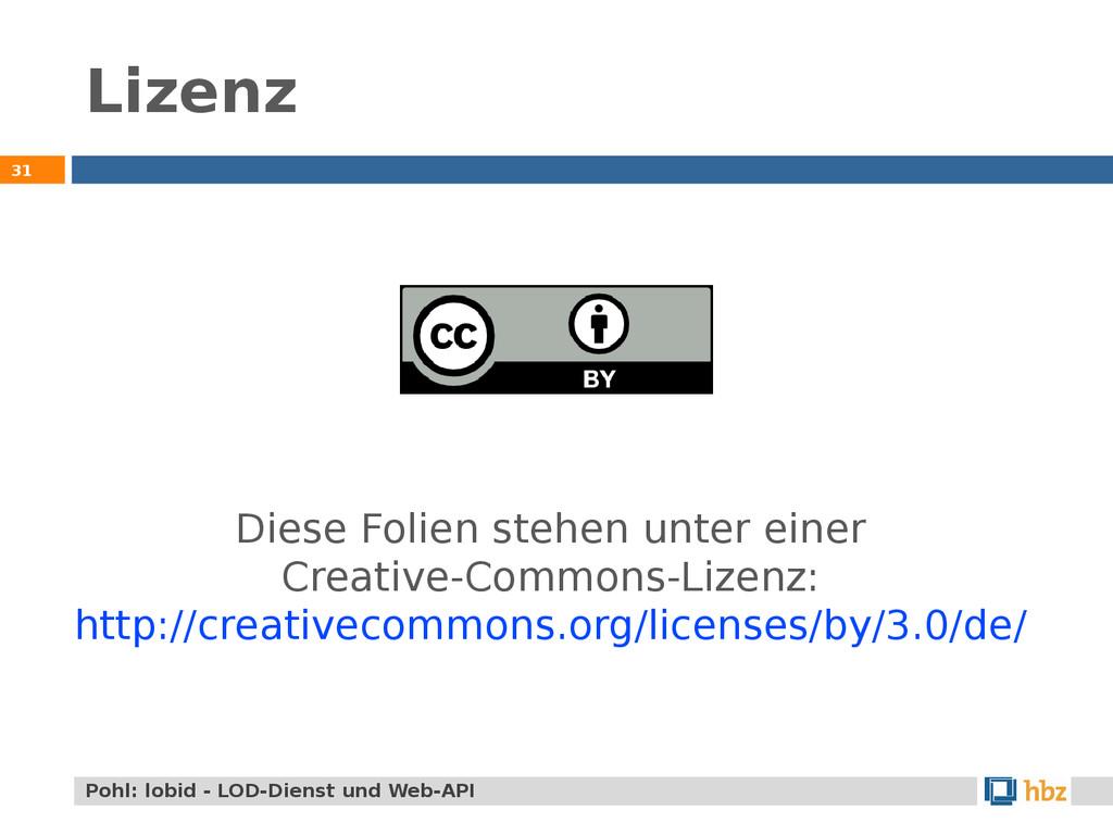 Lizenz 31 Pohl: lobid - LOD-Dienst und Web-API ...
