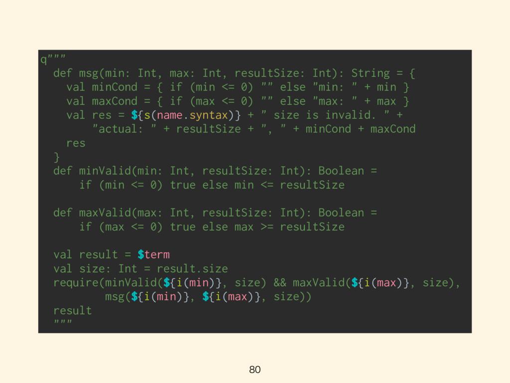 """q"""""""""""" def msg(min: Int, max: Int, resultSize:..."""