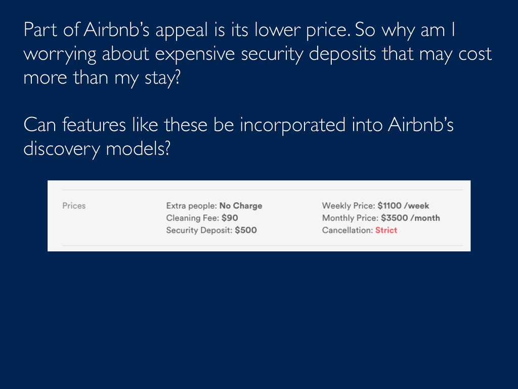 Part of Airbnb's appeal is its lower price. So ...