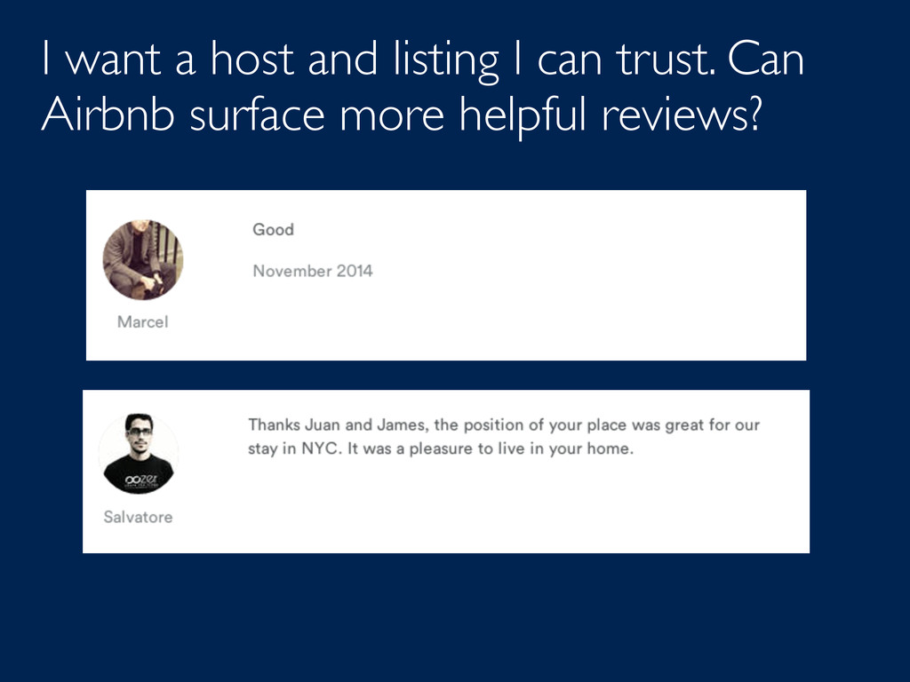 I want a host and listing I can trust. Can Airb...