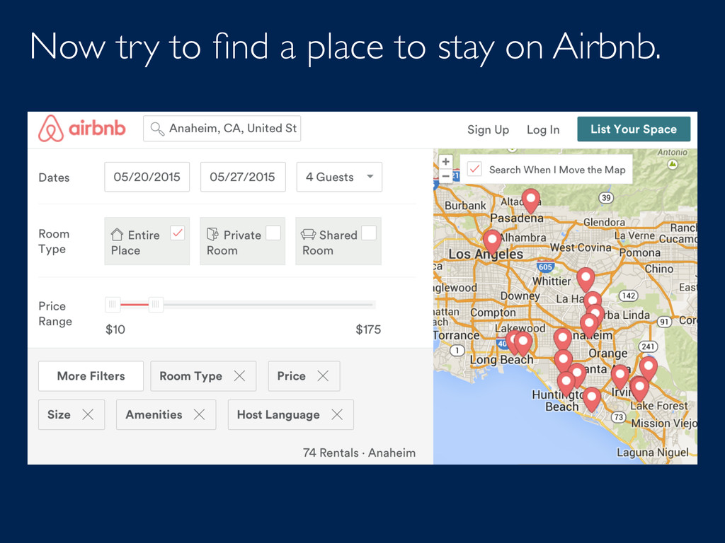 Now try to find a place to stay on Airbnb.