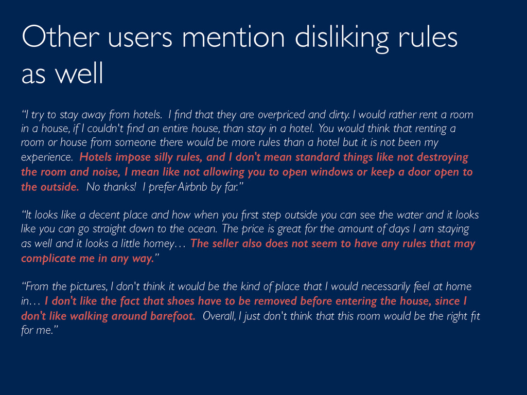 """Other users mention disliking rules as well """"I ..."""