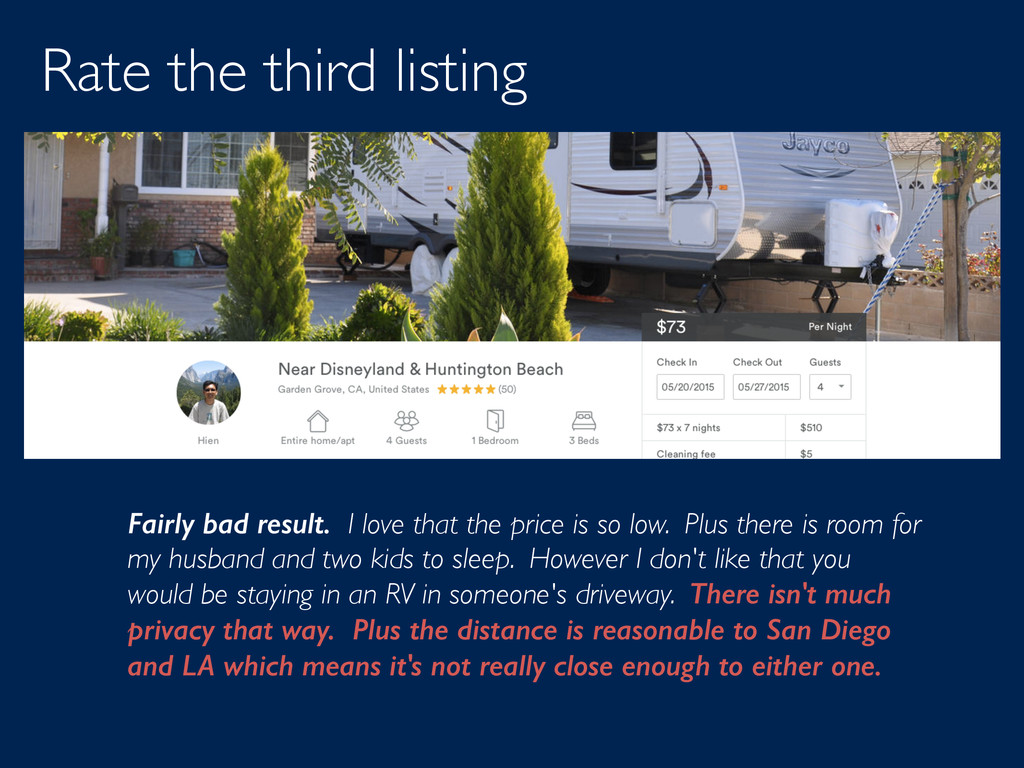 Rate the third listing Fairly bad result. I lov...