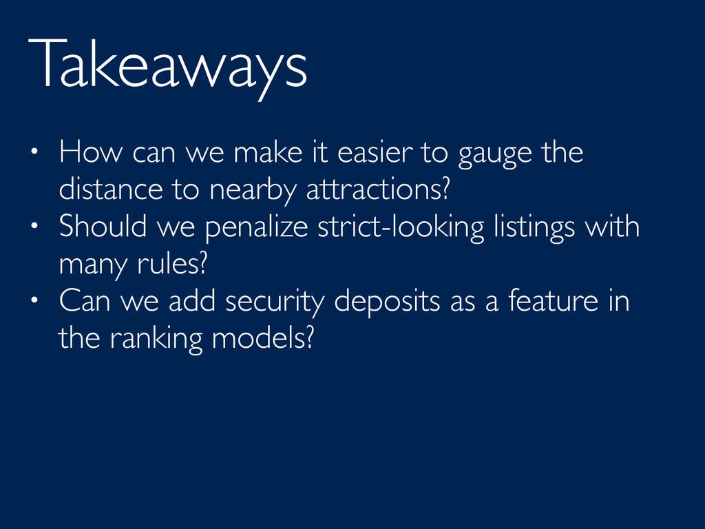 Takeaways • How can we make it easier to gauge ...