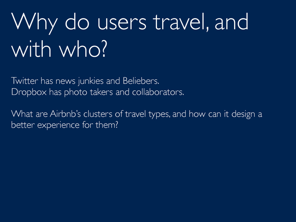 Why do users travel, and with who? Twitter has ...