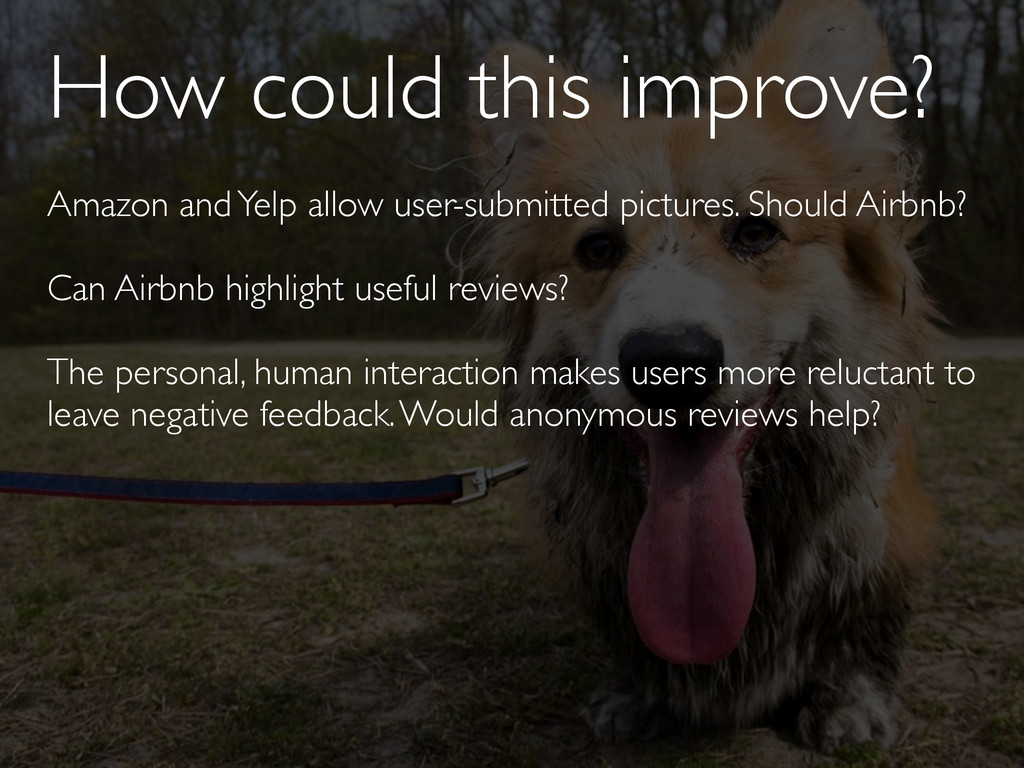 How could this improve? Amazon and Yelp allow u...