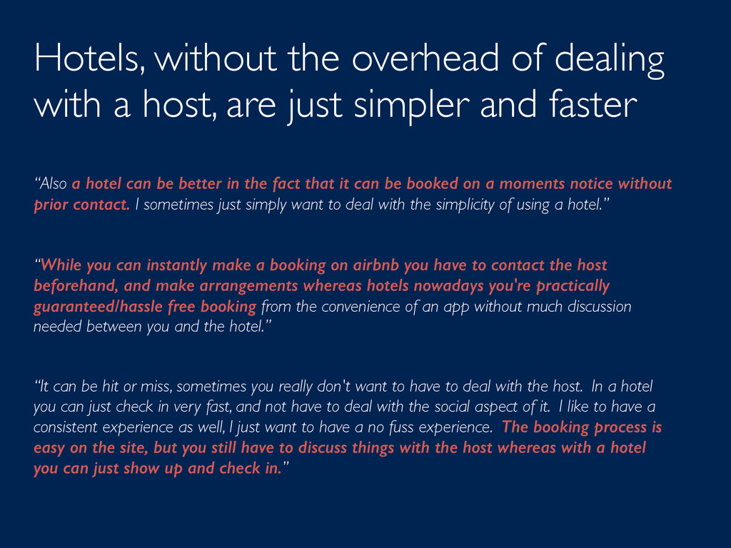 Hotels, without the overhead of dealing with a ...