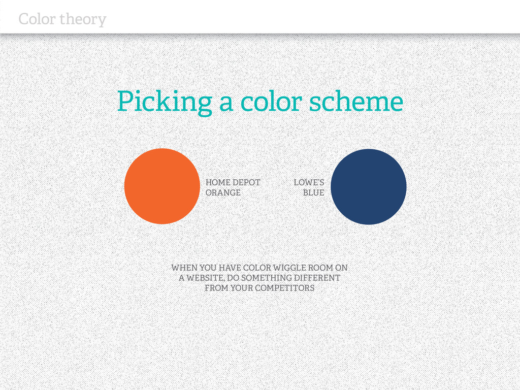 Picking a color scheme Color theory WHEN YOU HA...
