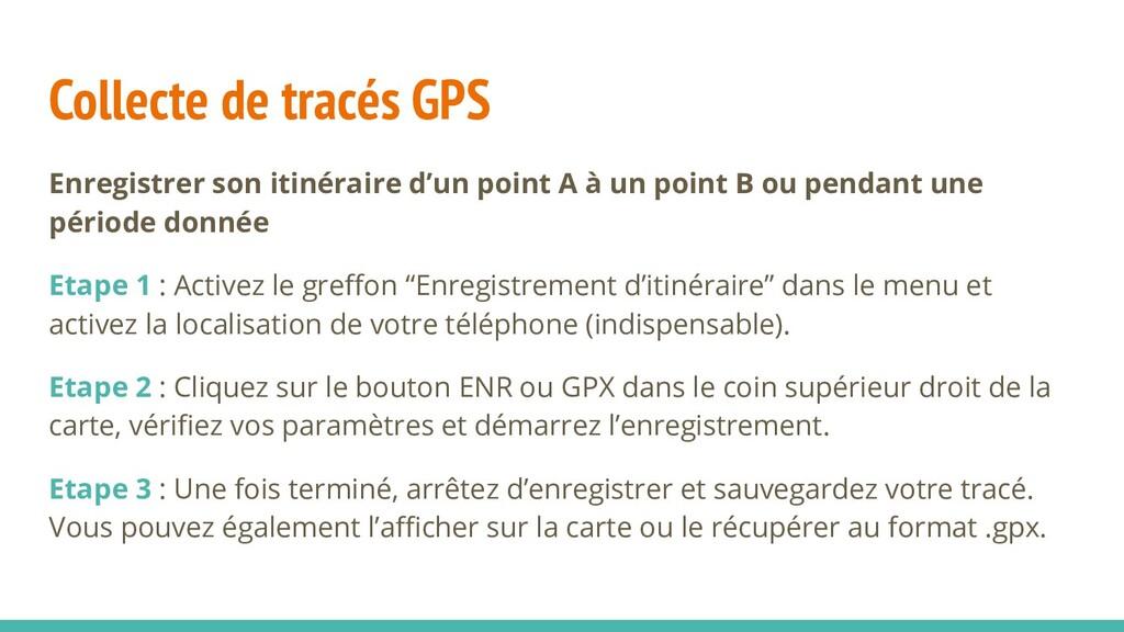 Collecte de tracés GPS Enregistrer son itinérai...