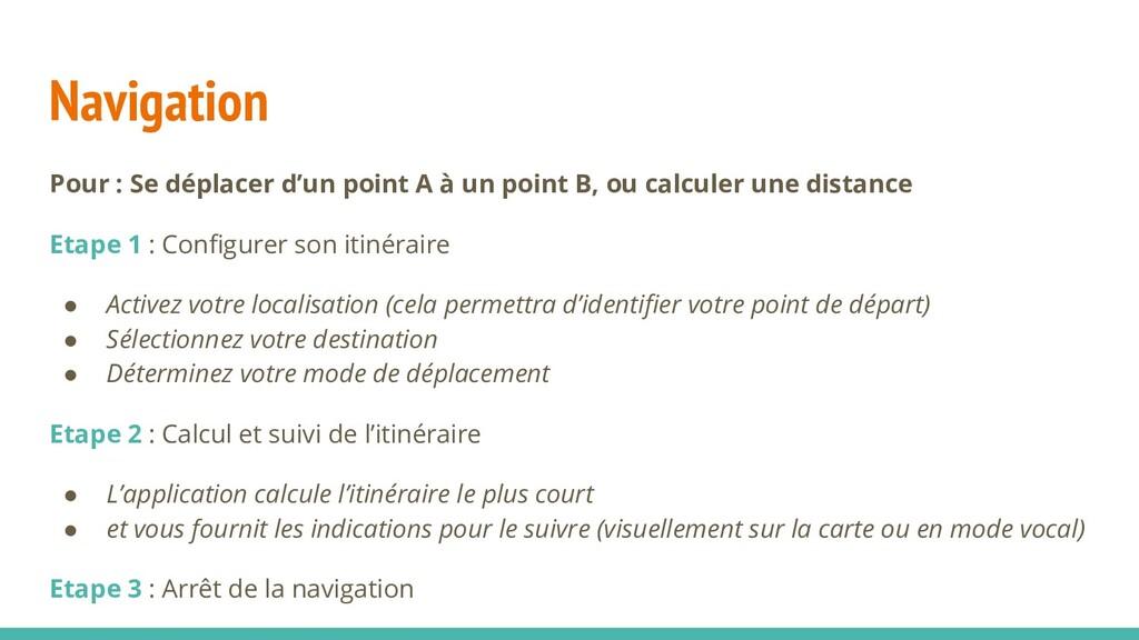 Navigation Pour : Se déplacer d'un point A à un...