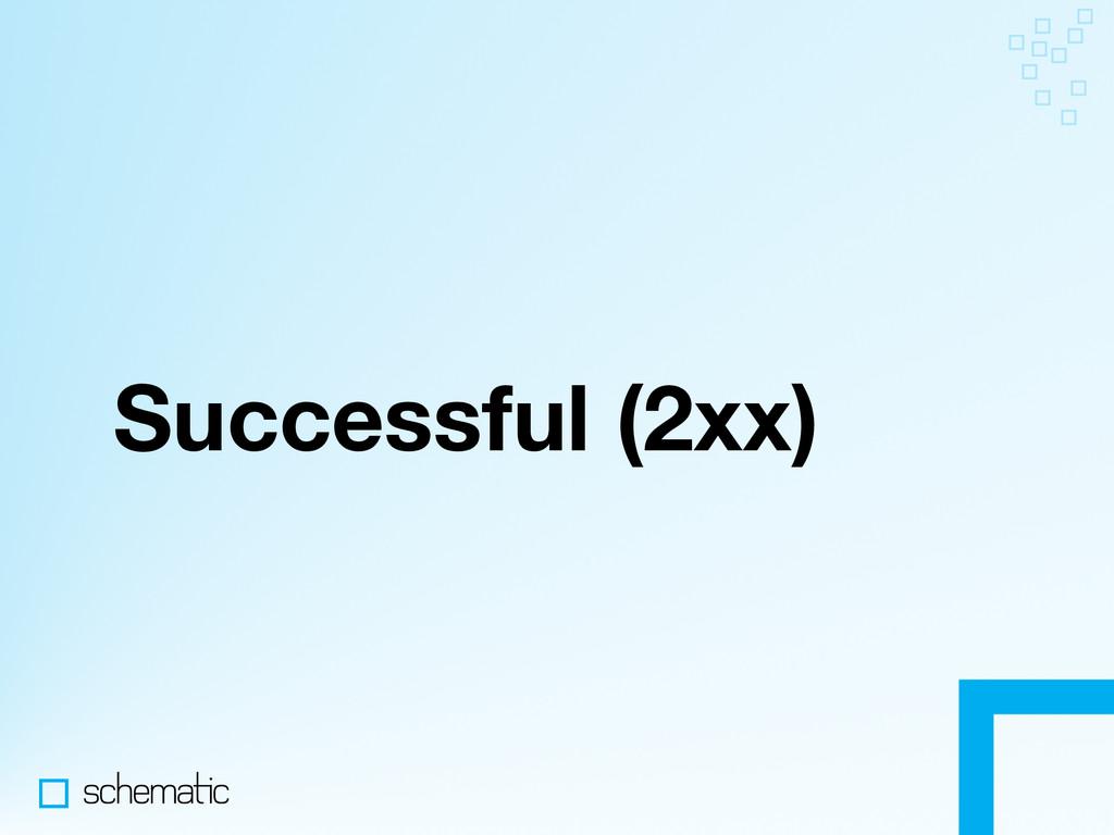 Successful (2xx)