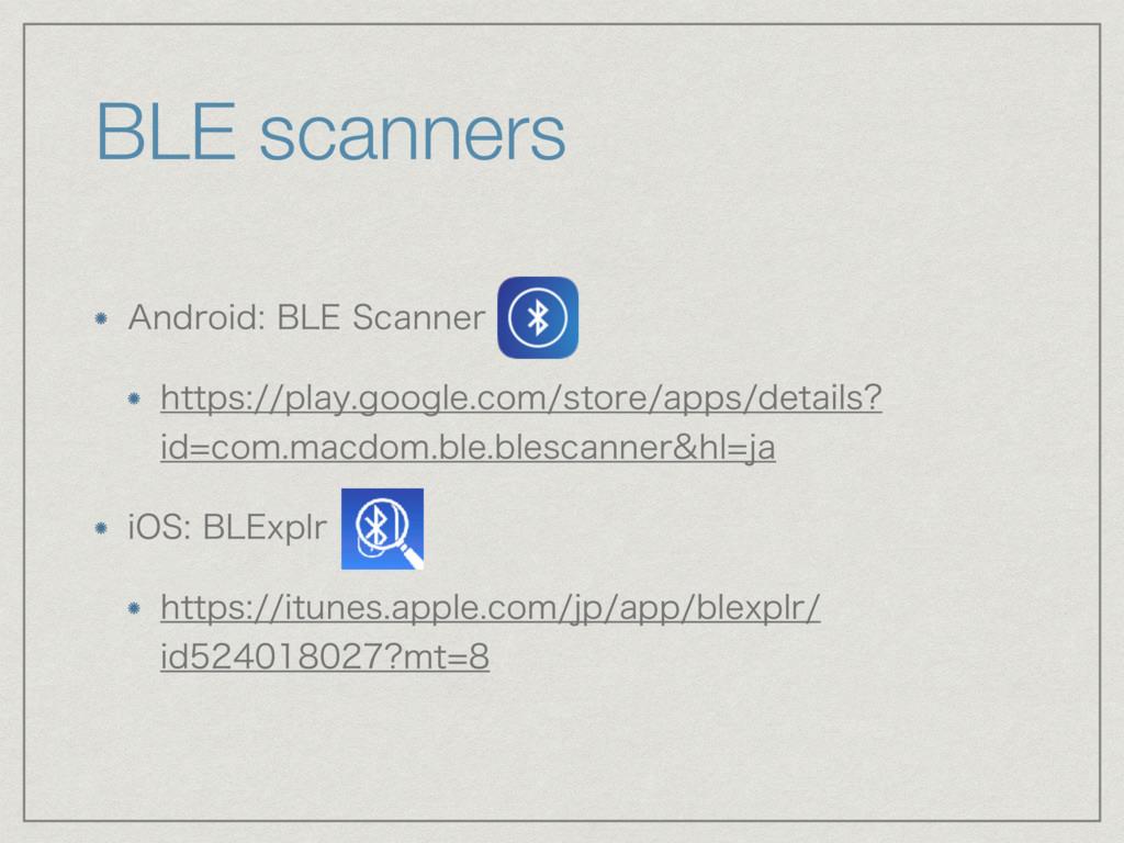 "BLE scanners ""OESPJE#-&4DBOOFS IUUQTQMBZ..."