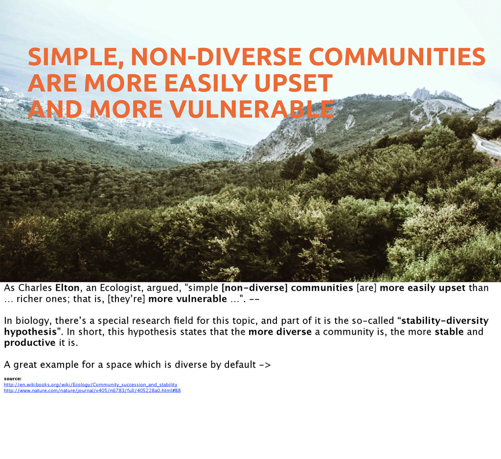 SIMPLE, NON-DIVERSE COMMUNITIES ARE MORE EASILY...