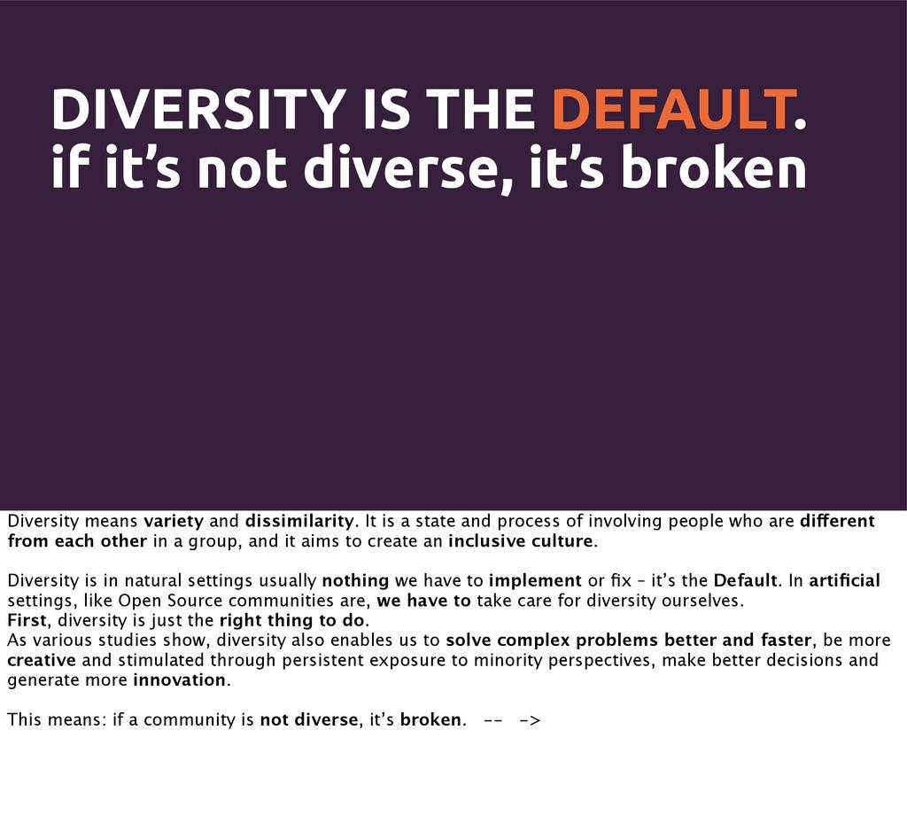 DIVERSITY IS THE DEFAULT. if it's not diverse, ...