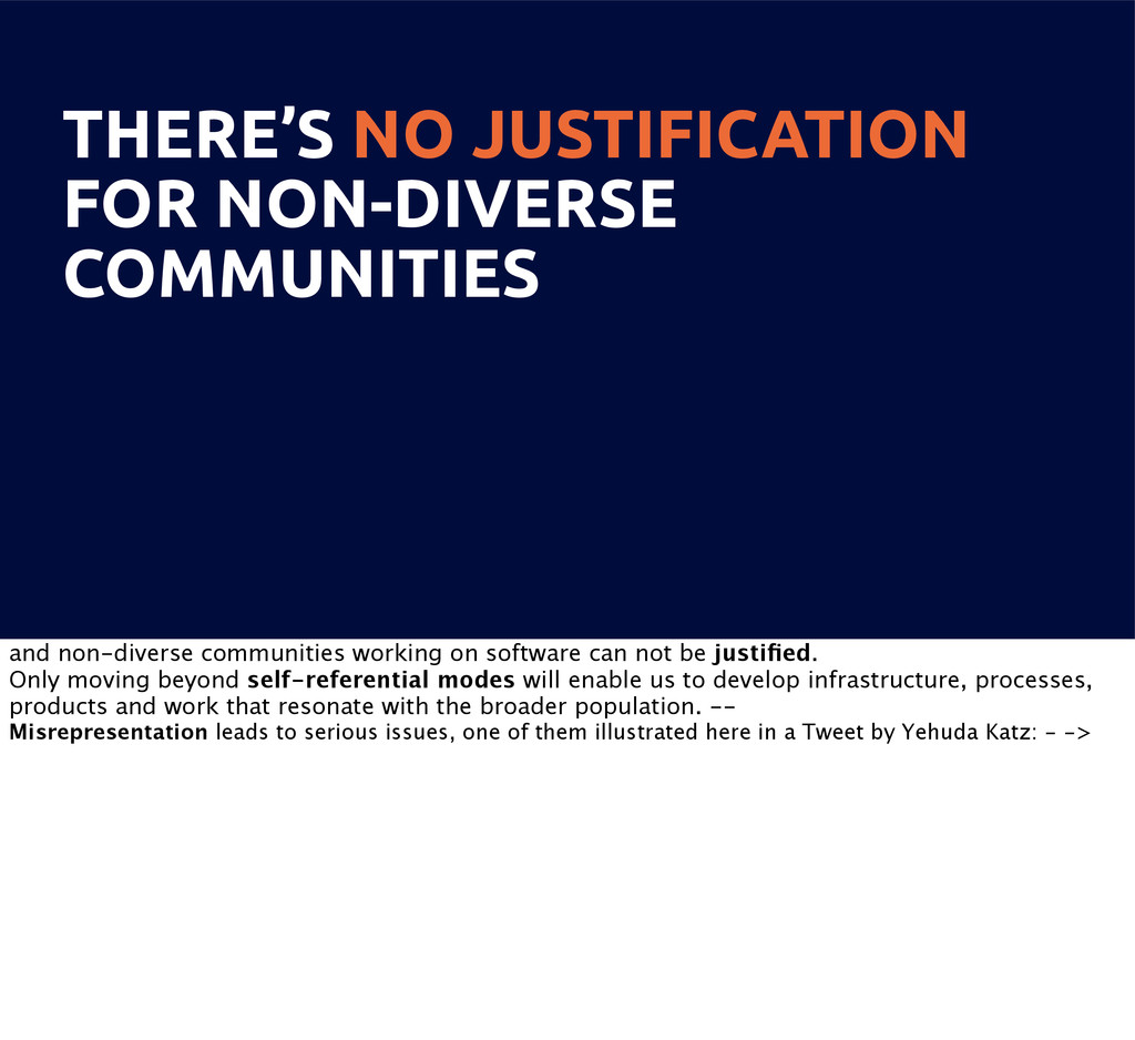 THERE'S NO JUSTIFICATION FOR NON-DIVERSE COMMUN...