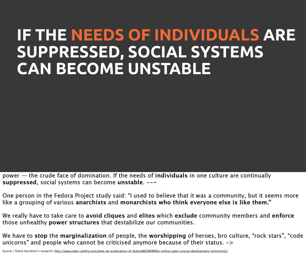 IF THE NEEDS OF INDIVIDUALS ARE SUPPRESSED, SOC...