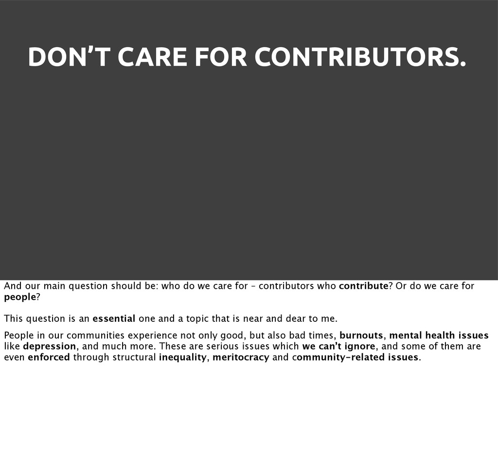 DON'T CARE FOR CONTRIBUTORS. And our main quest...