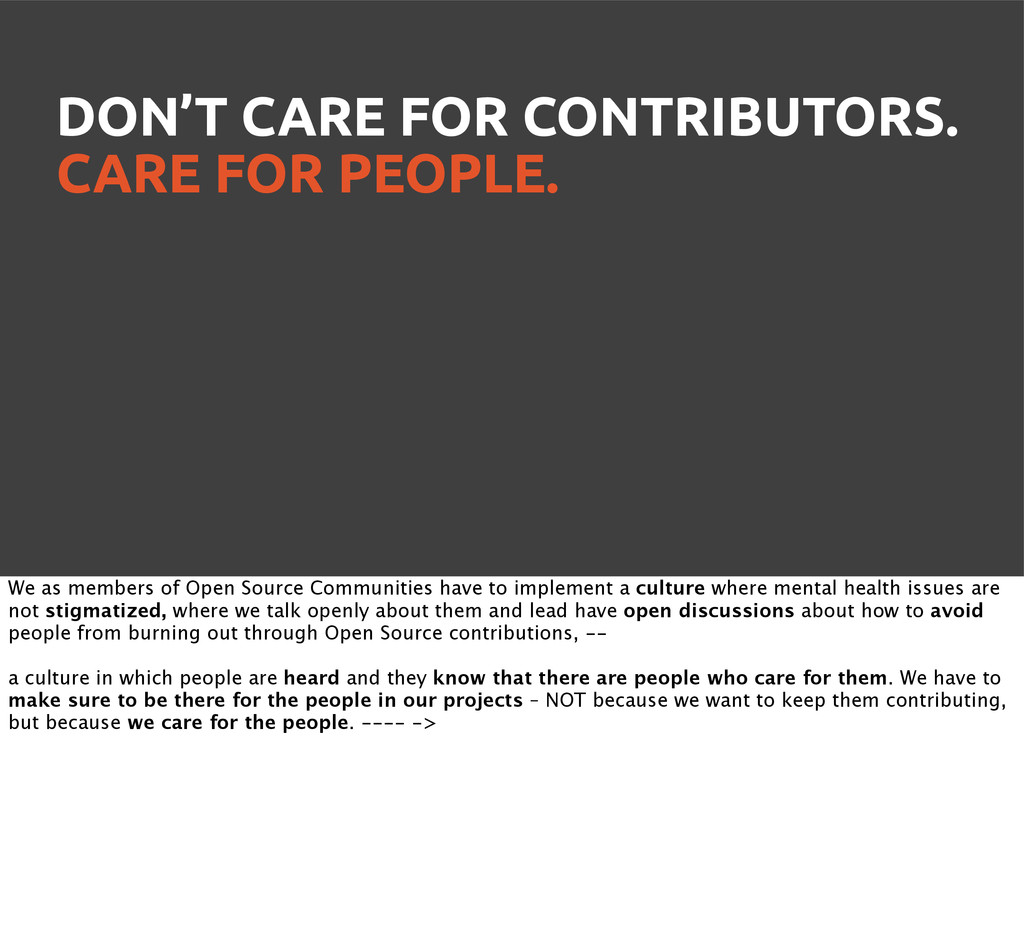 DON'T CARE FOR CONTRIBUTORS. CARE FOR PEOPLE. W...