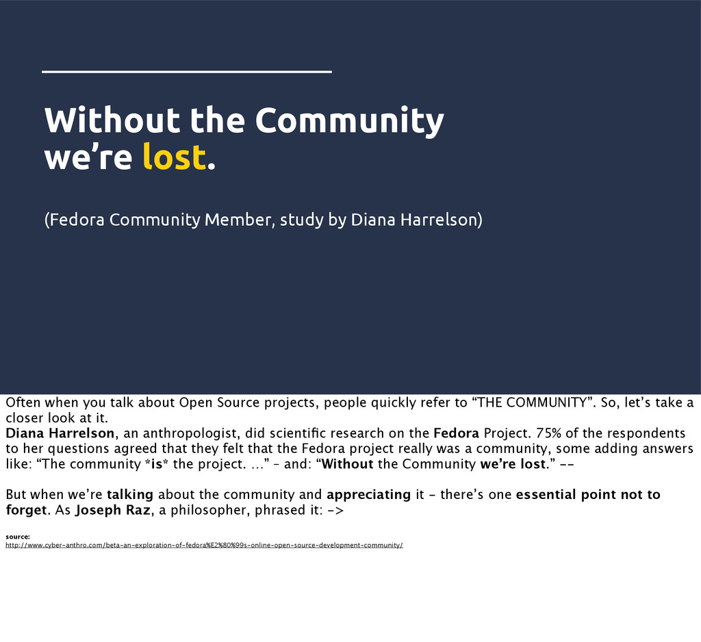 Without the Community we're lost. (Fedora Commu...