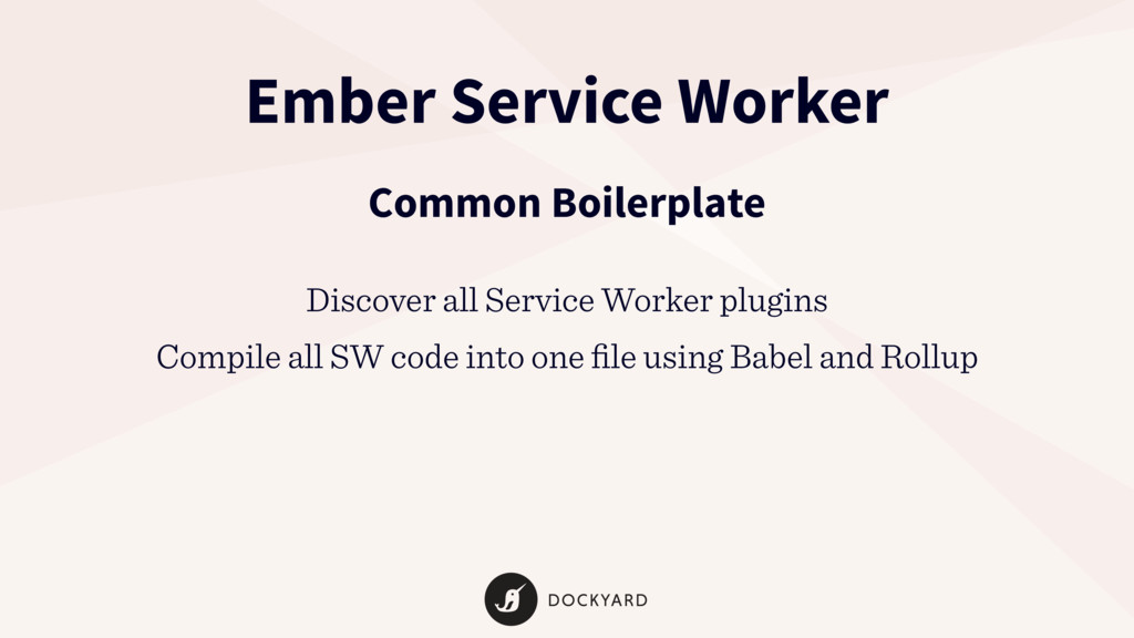 Ember Service Worker Common Boilerplate Discove...