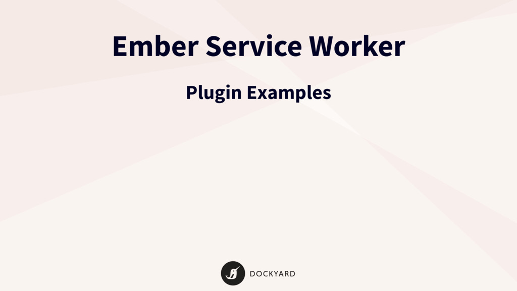 Ember Service Worker Plugin Examples