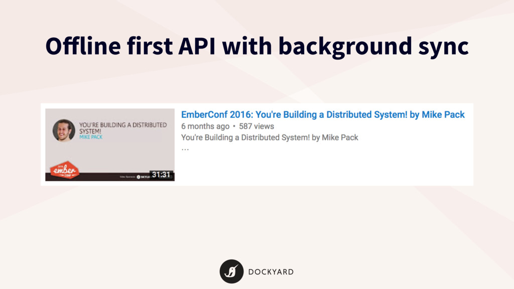 Offline first API with background sync