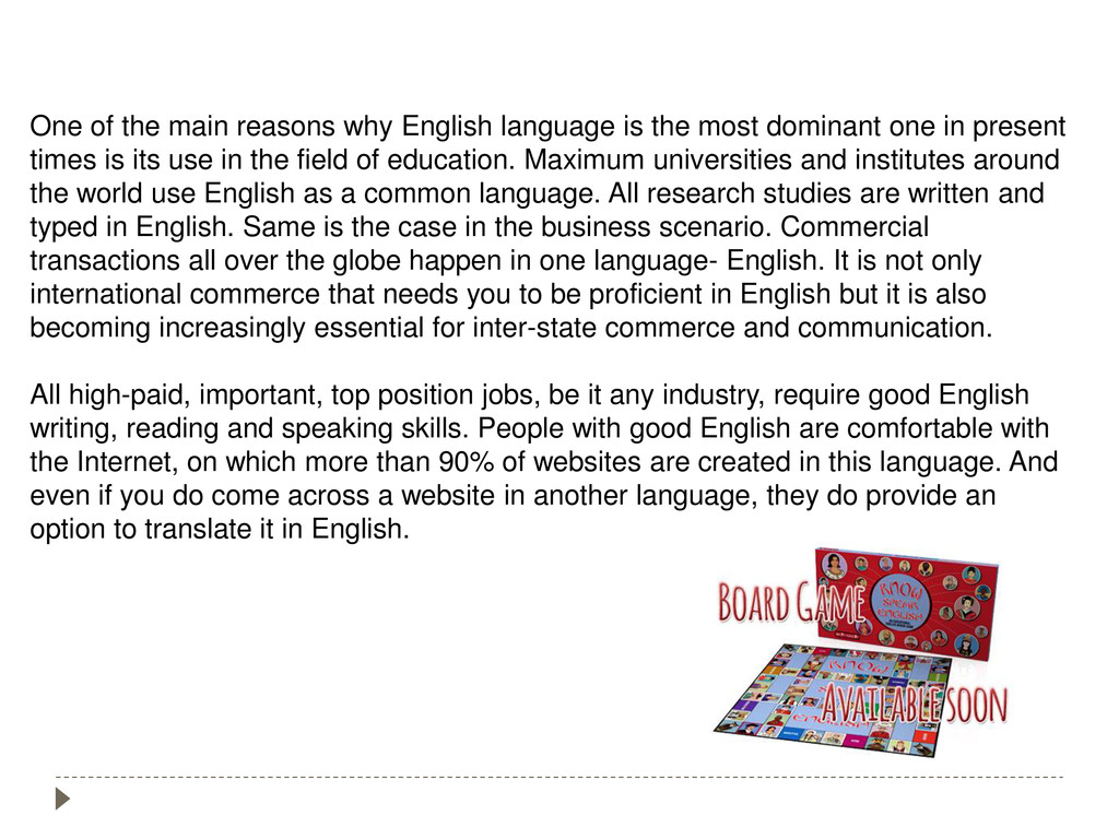 One of the main reasons why English language is...
