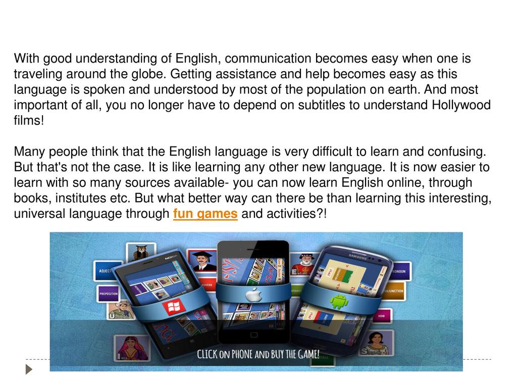 With good understanding of English, communicati...