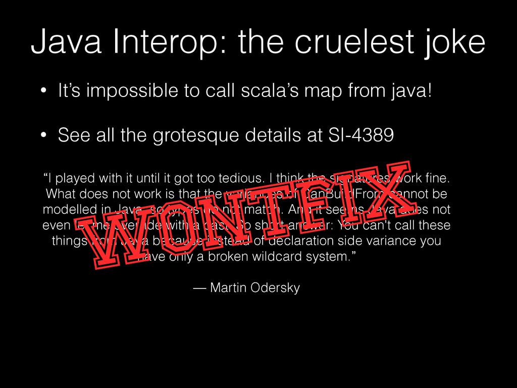 Java Interop: the cruelest joke • It's impossib...