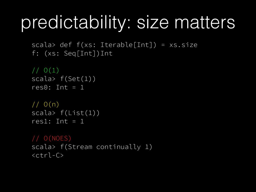 scala> def f(xs: Iterable[Int]) = xs.size f: (x...