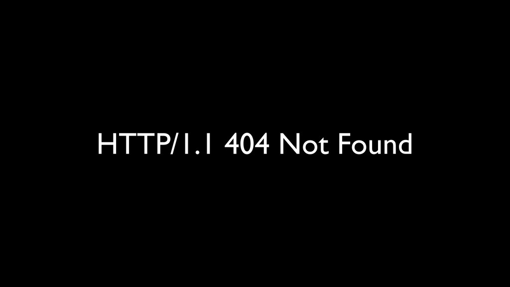 HTTP/1.1 404 Not Found