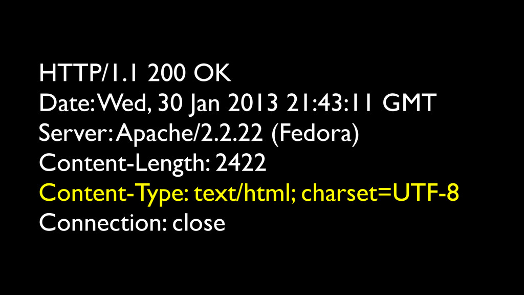 HTTP/1.1 200 OK Date: Wed, 30 Jan 2013 21:43:11...