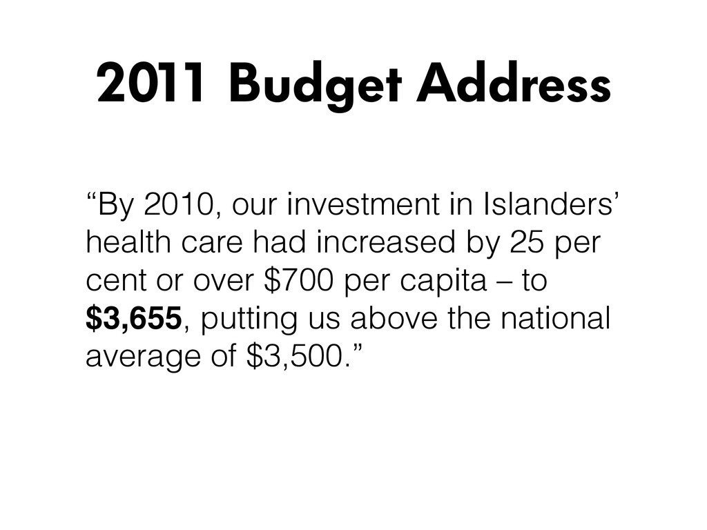 """By 2010, our investment in Islanders' health c..."