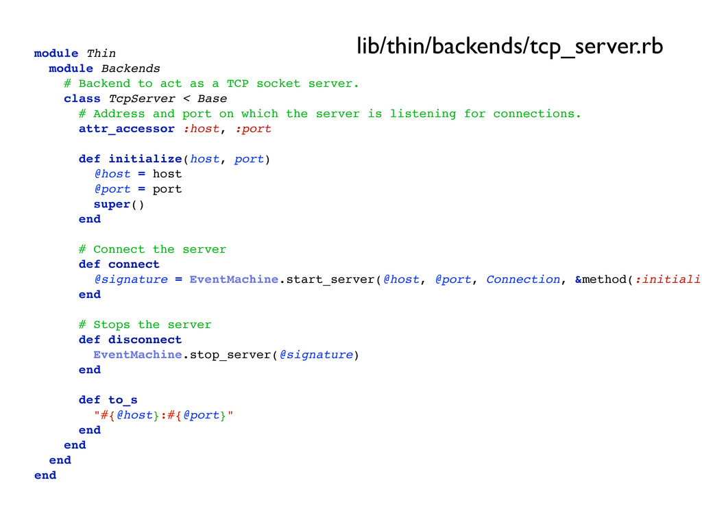 module Thin module Backends # Backend to act as...