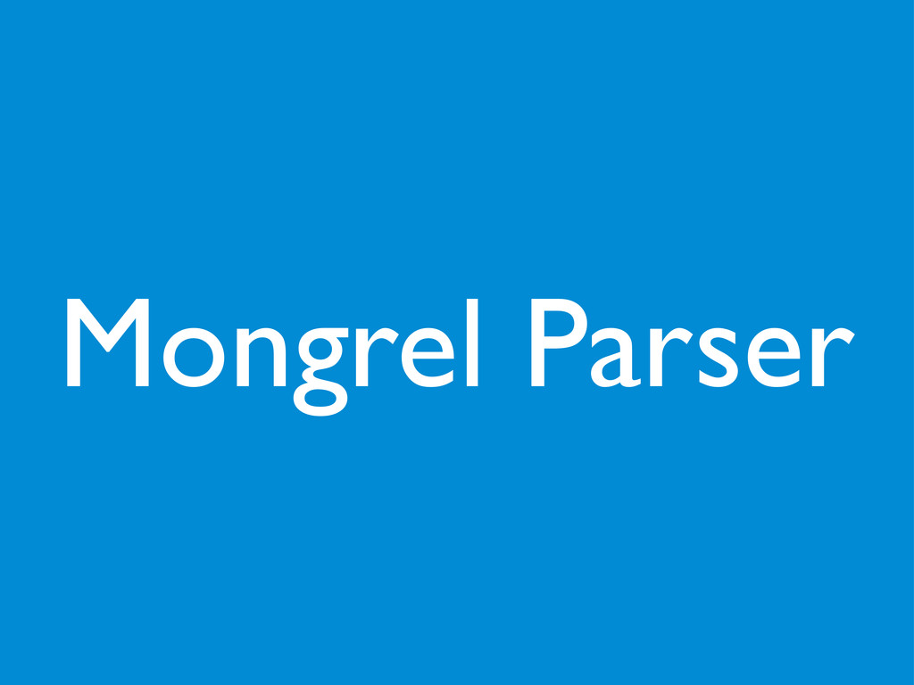 Mongrel Parser