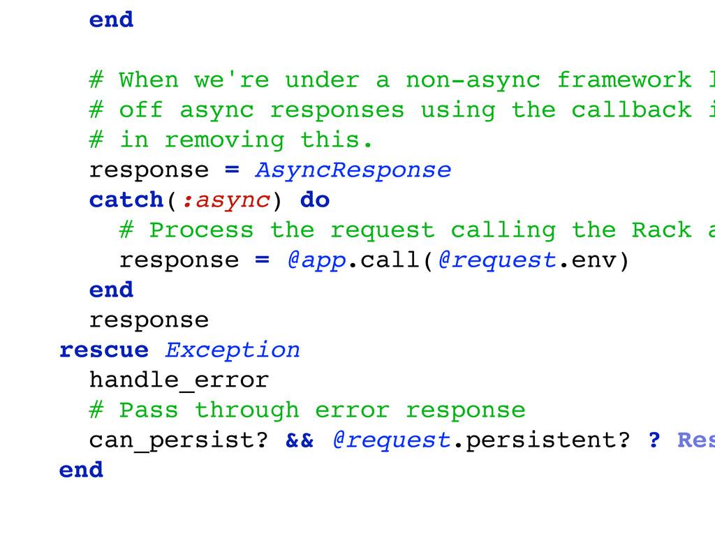 end # When we're under a non-async framework l ...