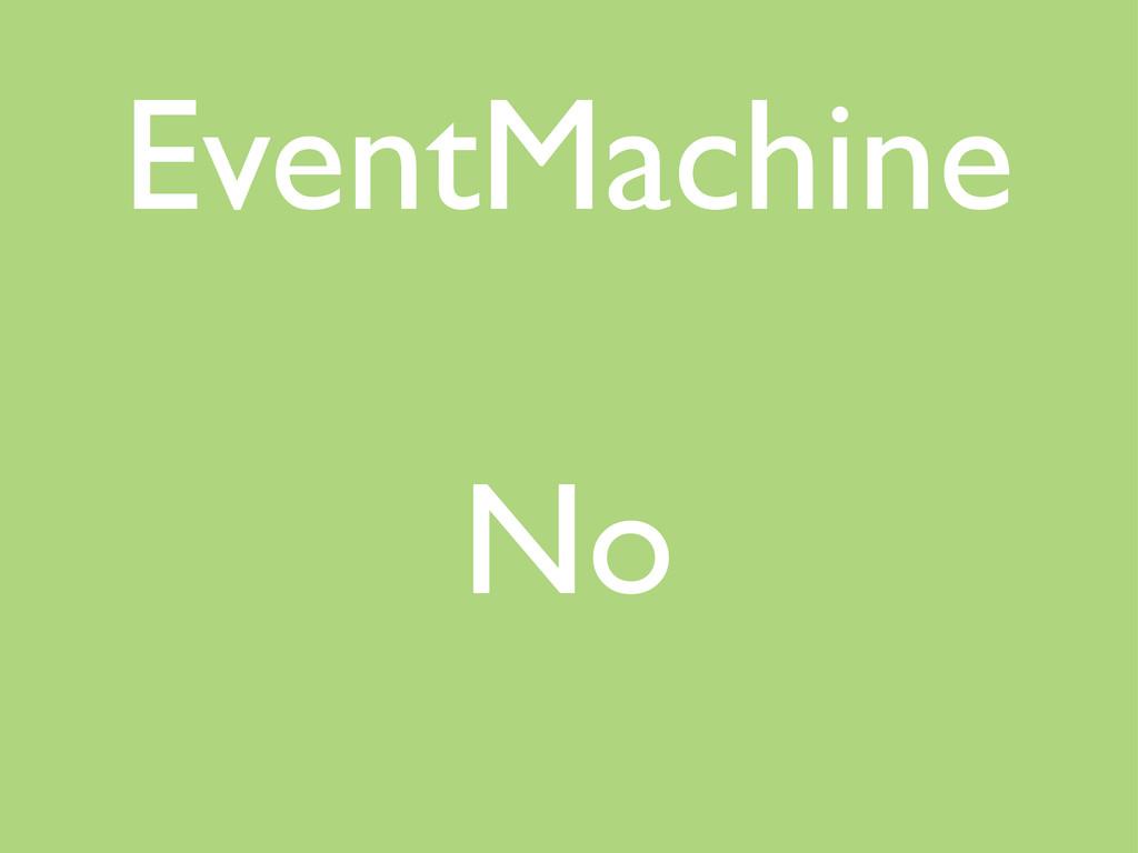 EventMachine No