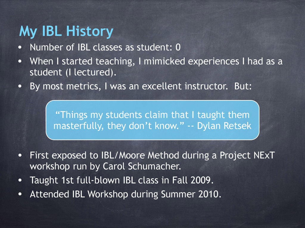My IBL History • Number of IBL classes as stude...