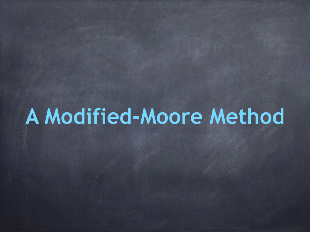 A Modified-Moore Method