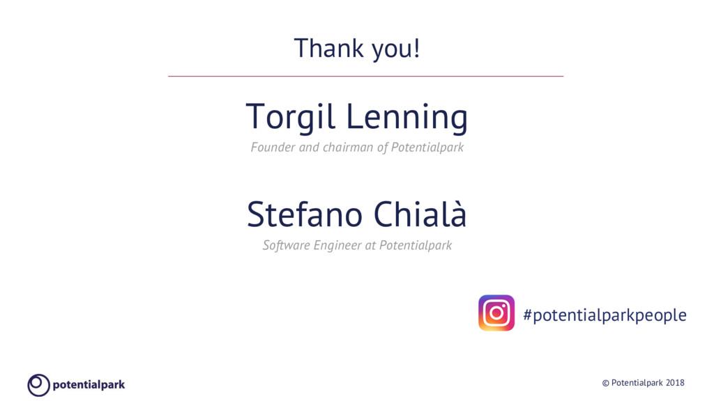 © Potentialpark 2018 Thank you! Torgil Lenning ...