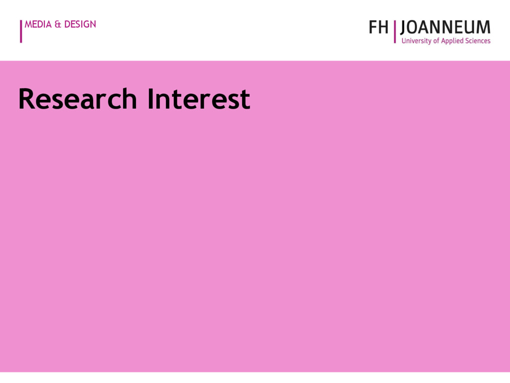 MEDIA & DESIGN Research Interest