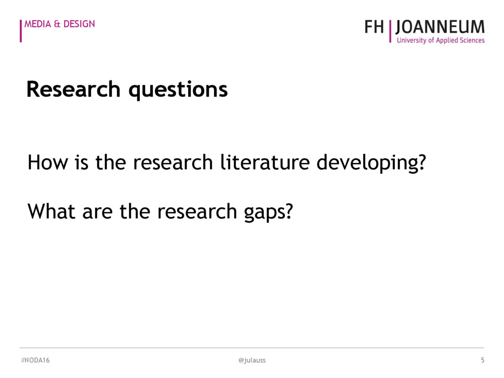 MEDIA & DESIGN How is the research literature d...