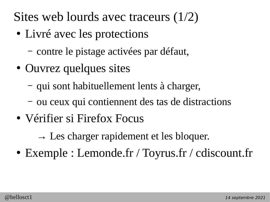 14 septembre 2021 @hellosct1 Sites web lourds a...
